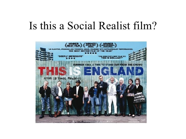 Is this a Social Realist film?