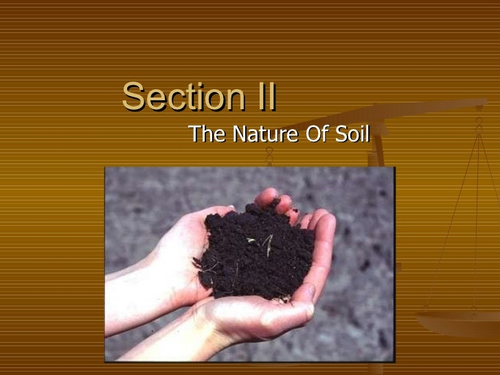 Section II The Nature Of Soil