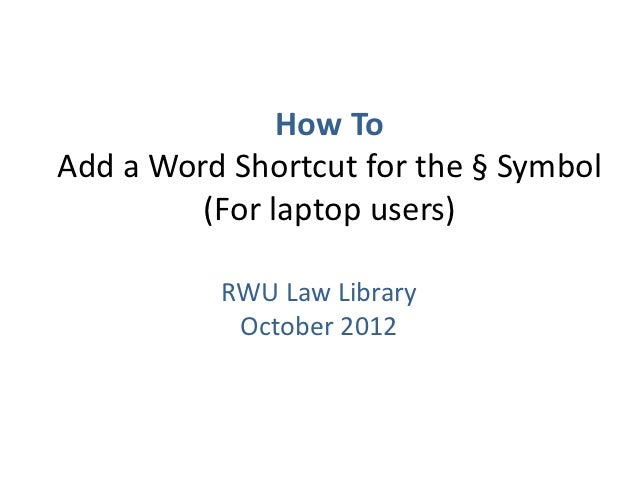 How To Add a Word Shortcut for the Section Symbol (For laptop users)