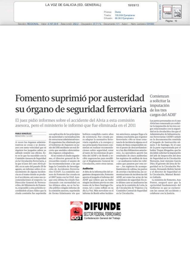 10/09/13LA VOZ DE GALICIA (ED. GENERAL) Prensa: Diaria Tirada: 100.864 Ejemplares Difusión: 88.382 Ejemplares Página: 10 S...