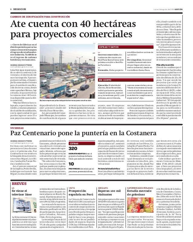 6 Lunes 5 de agosto del 2013 GESTIÓNNEGOCIOS LimaEstesiguerepotencian- do su oferta comercial y de vivienda y el distrito ...