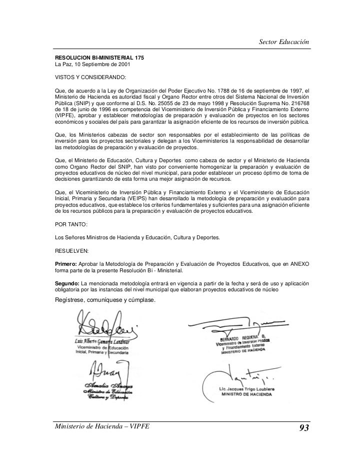 Sector EducaciónRESOLUCION BI-MINISTERIAL 175La Paz, 10 Septiembre de 2001VISTOS Y CONSIDERANDO:Que, de acuerdo a la Ley d...