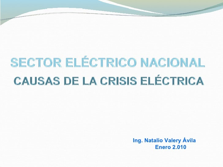 Ing. Natalio Valery Ávila          Enero 2.010
