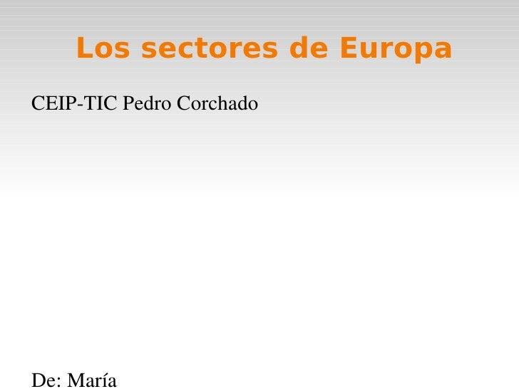 Los sectores de EuropaCEIPTICPedroCorchadoDe:María