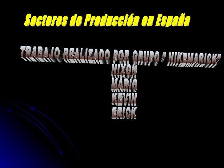 Sectores De La Produccion E.Nikemarick