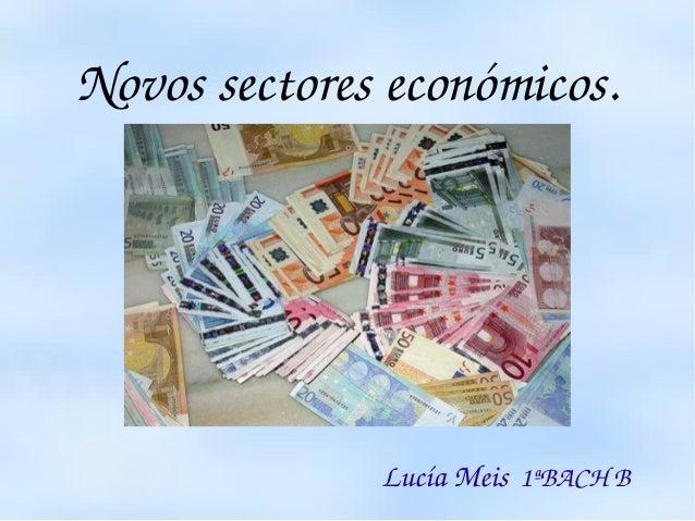 Novossectoreseconómicos.  ...
