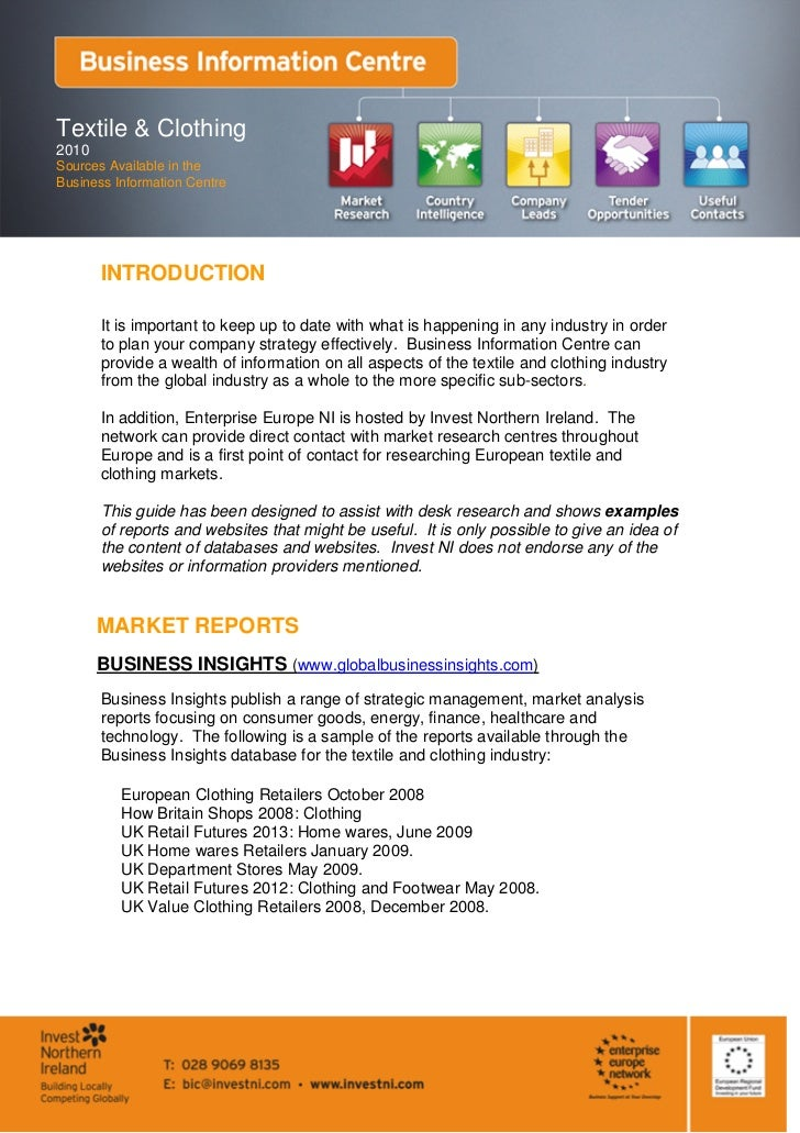 Textile & Clothing2010Sources Available in theBusiness Information Centre       INTRODUCTION       It is important to keep...