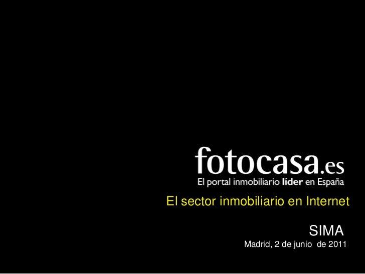 El sector inmobiliario en Internet- SIMA, junio 2011                                                                  El s...