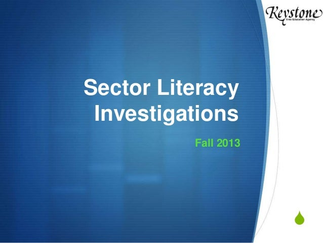 Sector Literacy Investgations, 2013