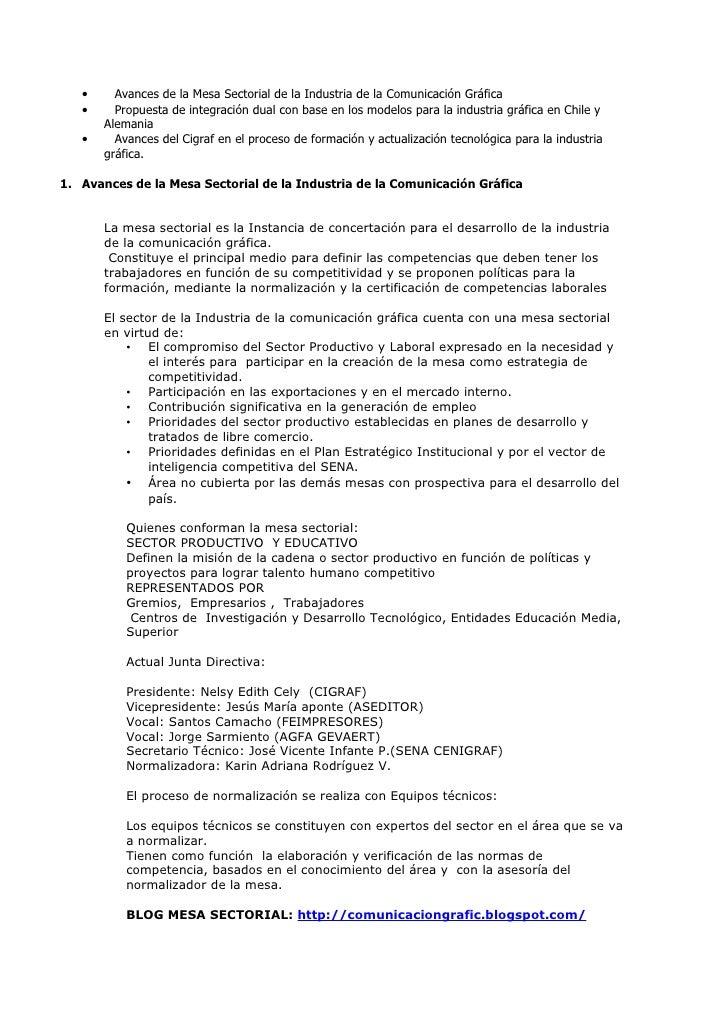 •     Avances de la Mesa Sectorial de la Industria de la Comunicación Gráfica    •     Propuesta de integración dual con b...
