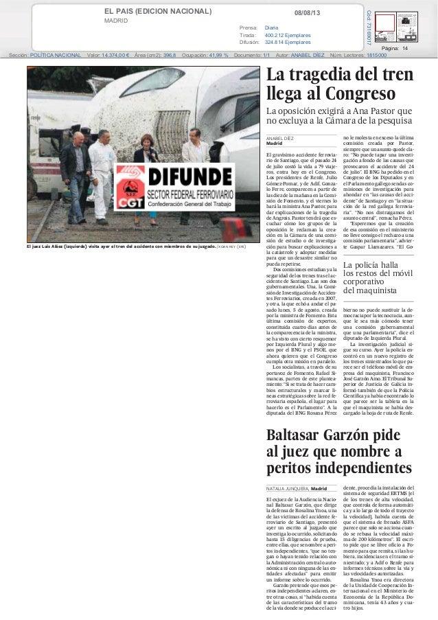 08/08/13EL PAIS (EDICION NACIONAL) MADRID Prensa: Diaria Tirada: 400.212 Ejemplares Difusión: 324.814 Ejemplares Página: 1...
