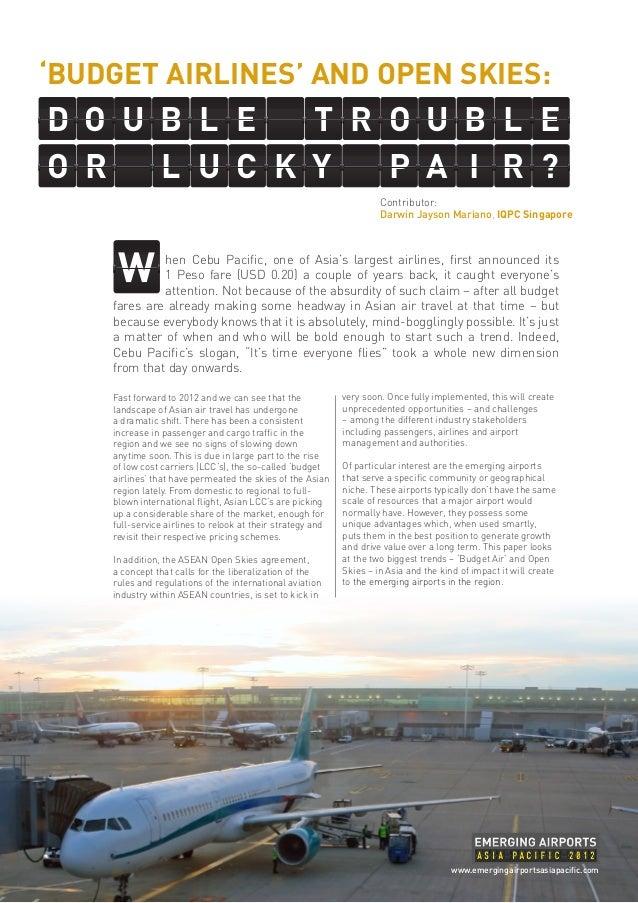 'BUDGET AIRLINES' AND OPEN SKIES:D O U B L E   T R O U B L EO R   L U C K Y   P A I R ?                                   ...