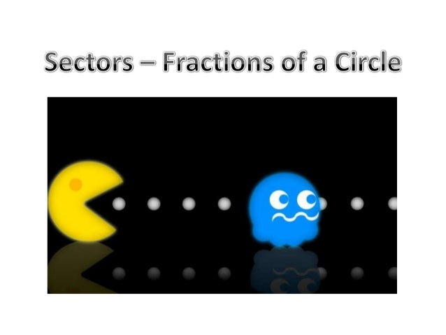 "Pie charts are divided up intofractions of the full circle. In Maths,  each division is called a ""Sector""."