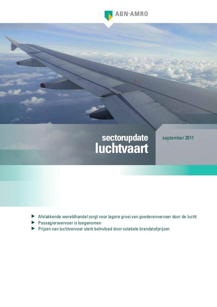 sectorupdate                  september 2011                                luchtvaart Afvlakkende wereldhandel zorgt voo...