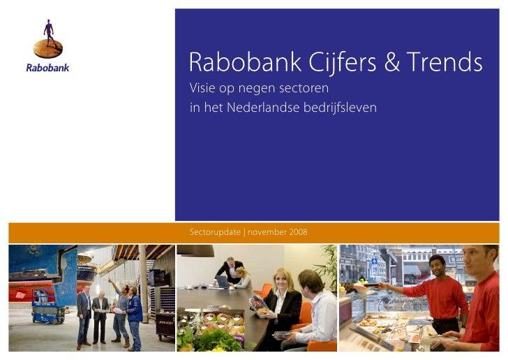 Visie op negen sectoren in het Nederlandse bedrijfsleven     Sectorupdate   november 2008
