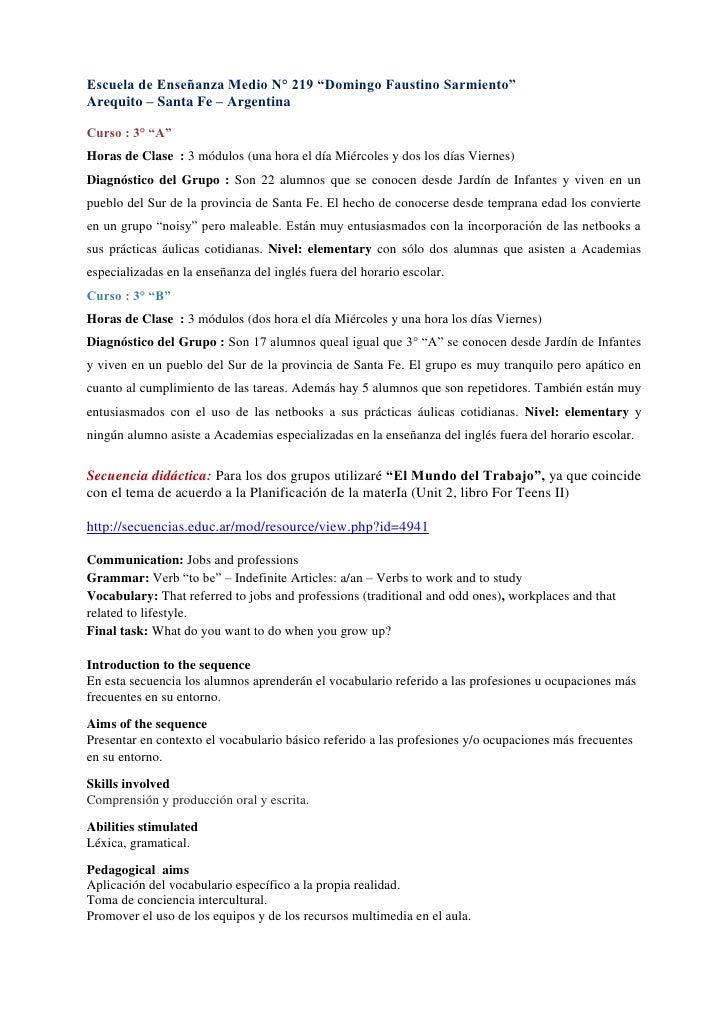 """Escuela de Enseñanza Medio N° 219 """"Domingo Faustino Sarmiento""""Arequito – Santa Fe – ArgentinaCurso : 3° """"A""""Horas de Clase ..."""