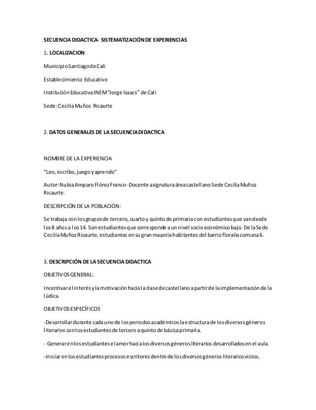 SECUENCIA DIDACTICA- SISTEMATIZACIÓN DE EXPERIENCIAS  1. LOCALIZACION  Municipio Santiago de Cali  Establecimiento Educati...