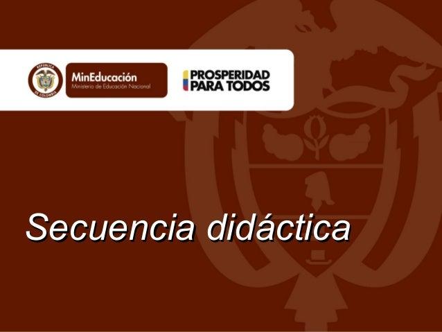 Secuencia didácticaSecuencia didáctica