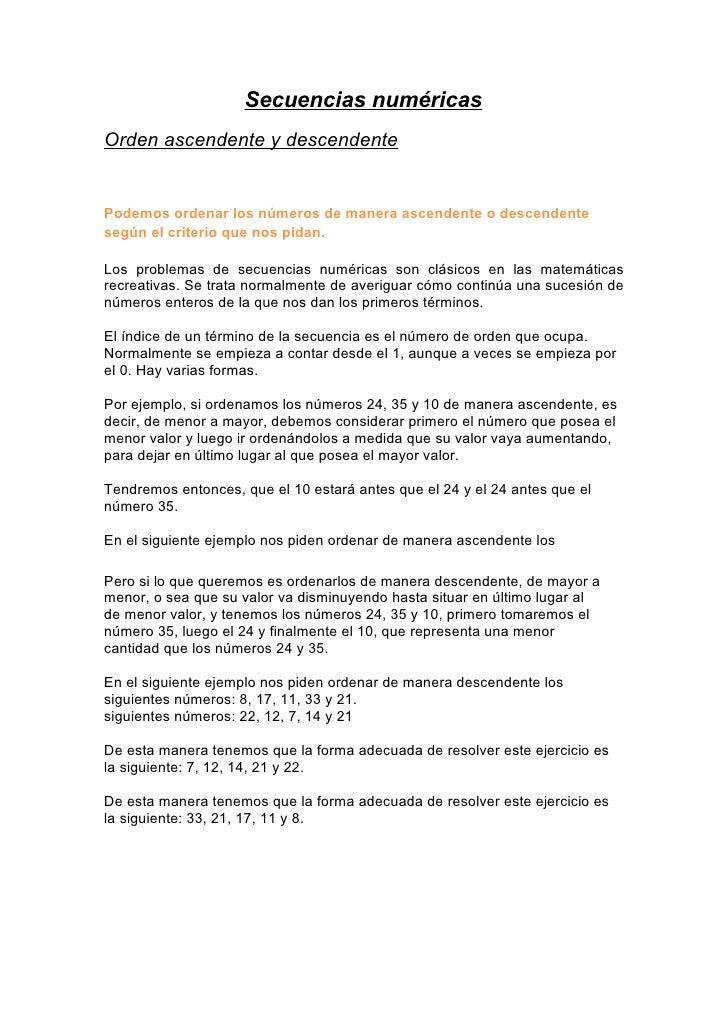 Secuencias numéricas Orden ascendente y descendente   Podemos ordenar los números de manera ascendente o descendente según...