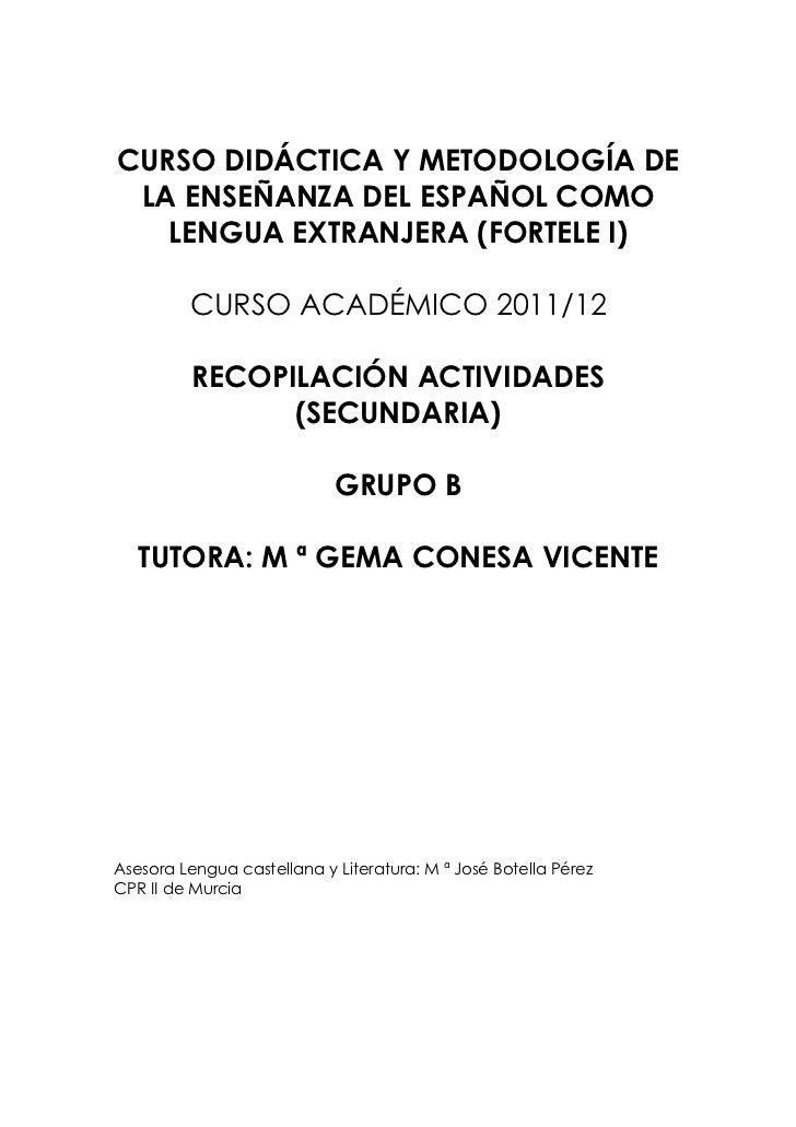 RECOPILACIÓN ACTIVIDADES FORTELE I-SECUNDARIA (GRUPO B)