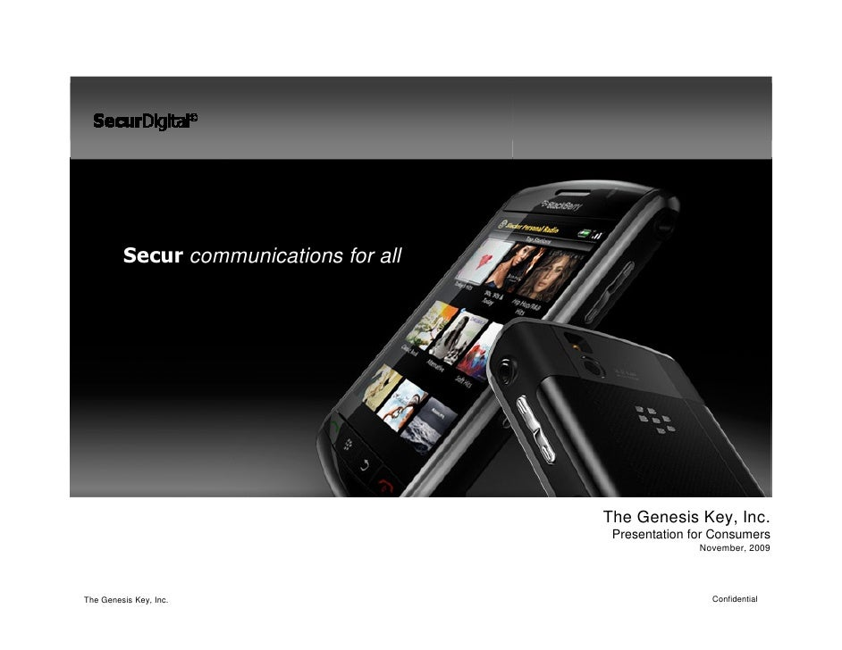 Secur communications for all                                             The Genesis Key, Inc.                            ...