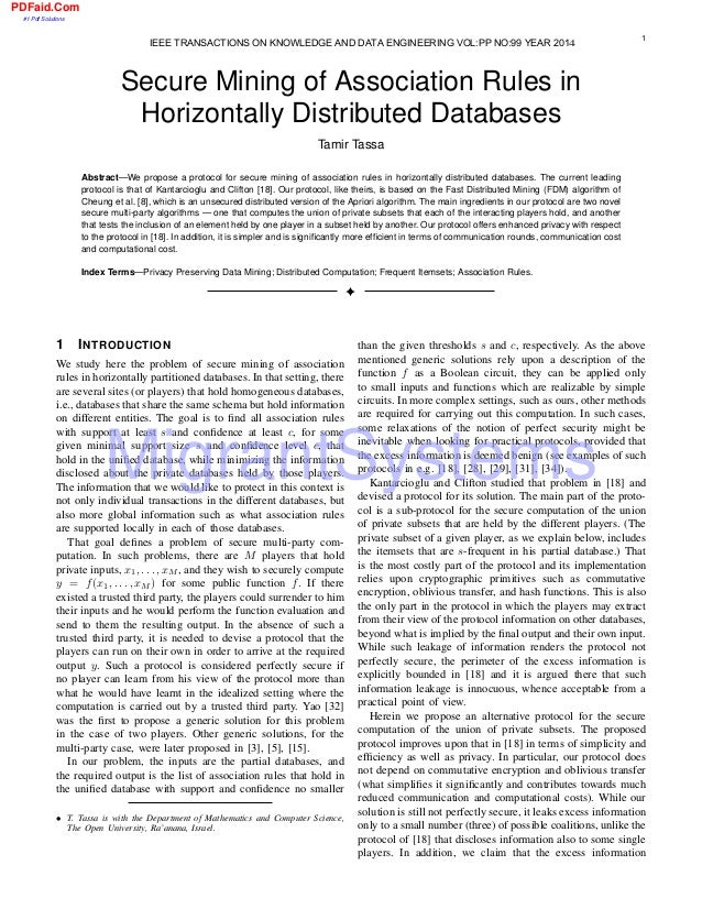 Secure Mining of Association Rules in Horizontally Distributed Databases Tamir Tassa Abstract—We propose a protocol for se...