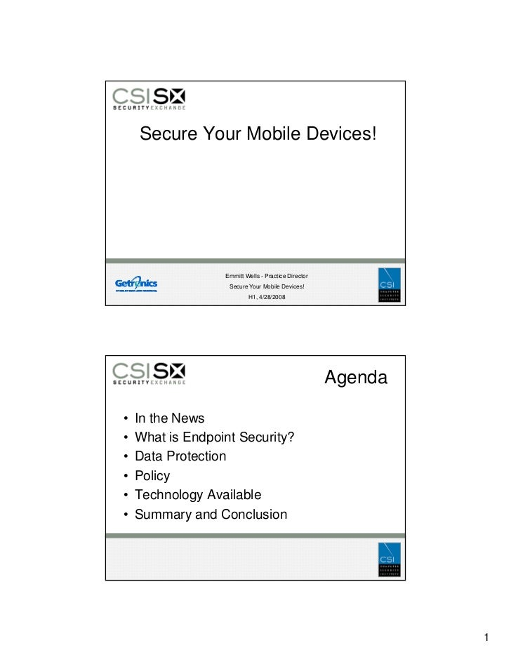 Secure Your Mobile Devices!                       Emmitt Wells - Practice Director                    Secure Your Mobile D...