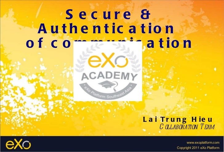 Secure & authentication By Lai HIEU - eXo SEA