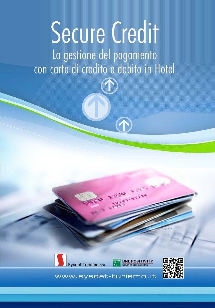 Secure Credit: gestione pagamento con carte di credito e debito