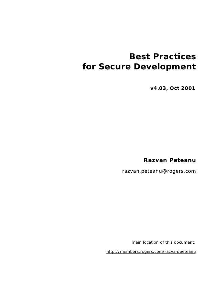 Best Practices for Secure Development                           v4.03, Oct 2001                          Razvan Peteanu   ...