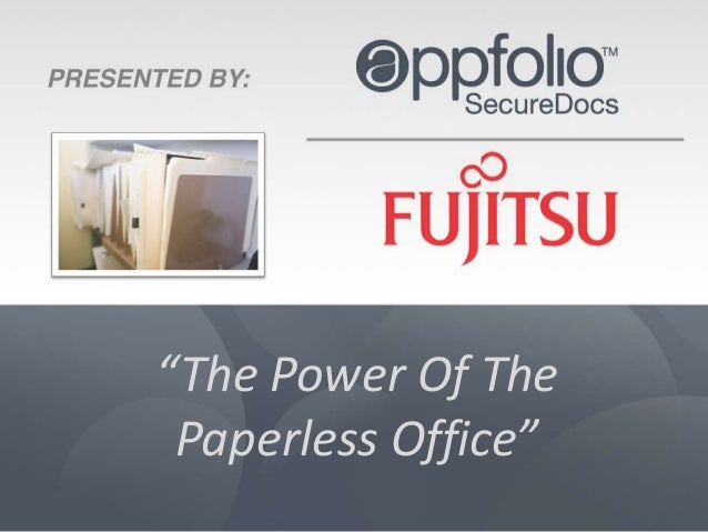 an analysis of paperless office The business impact of switching to paperless office operations typically manifests itself in terms of cost savings, efficiency improvements and increased environmental responsibility.