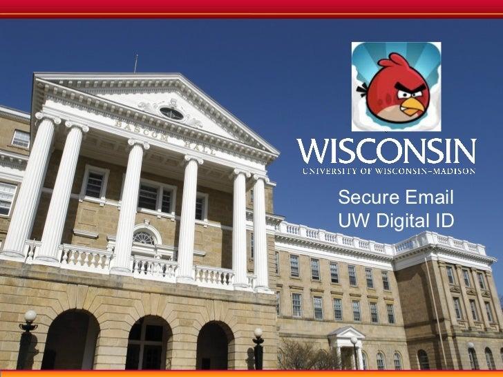Secure EmailUW Digital ID