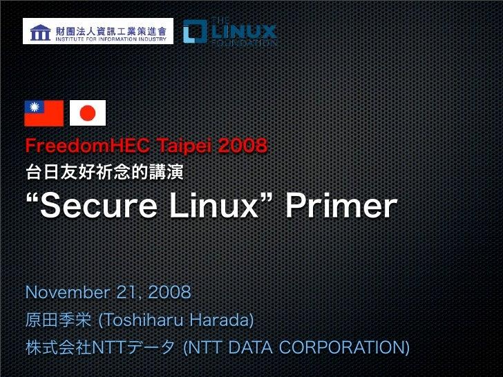 Secure Linux Primer (FreedomHEC 2008)