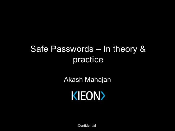 Safe Passwords – In theory & practice Akash Mahajan