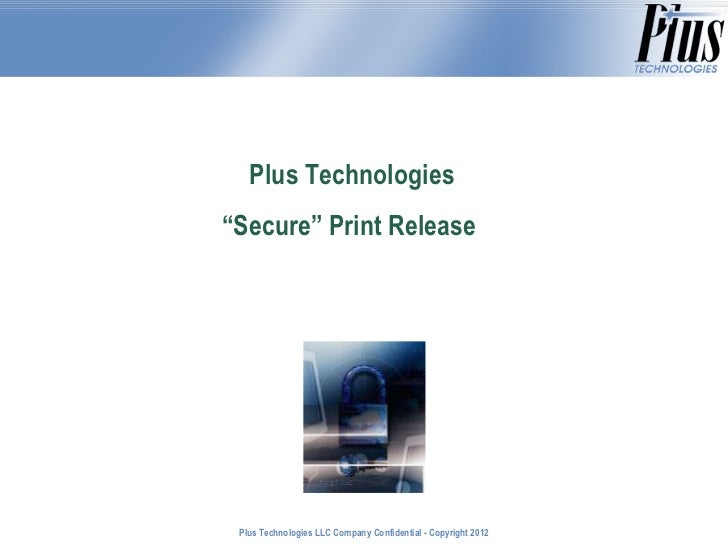 Technical Aspects of Secure Print Release