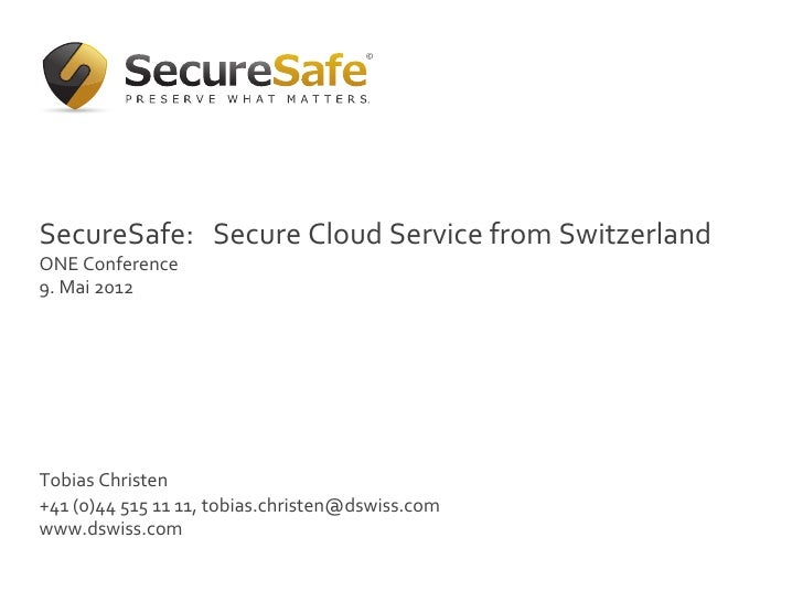 ! Click to edit Master text styles	     §  Second levelSecureSafe:	  	  level      §  Third 	  Secure	  Cloud	  Ser...