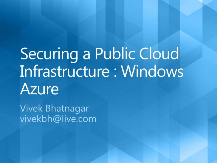 Securing a public cloud infrastructure : Windows Azure