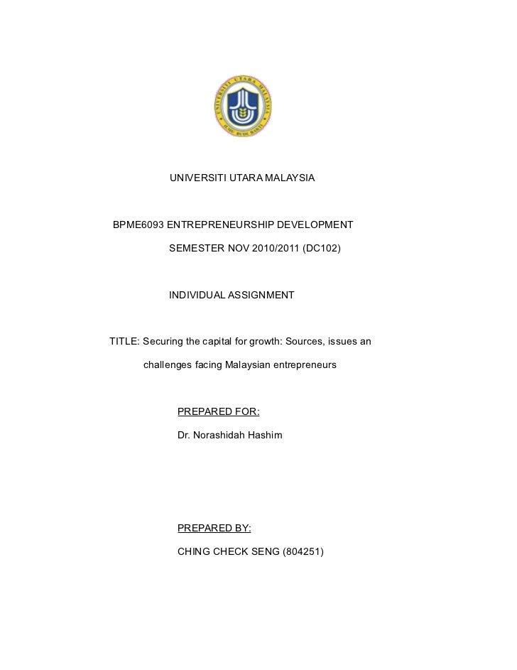 UNIVERSITI UTARA MALAYSIABPME6093 ENTREPRENEURSHIP DEVELOPMENT             SEMESTER NOV 2010/2011 (DC102)             INDI...