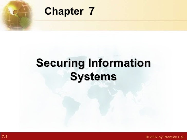 7 Chapter   Securing Information Systems