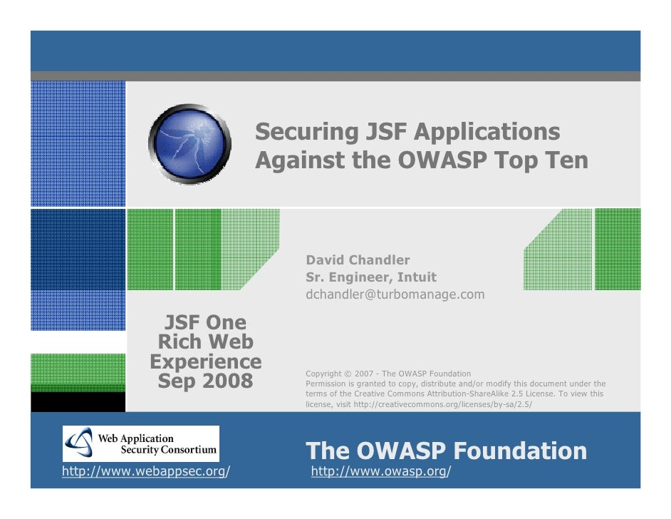 Securing JSF Applications                             Against the OWASP Top Ten                                   David Ch...