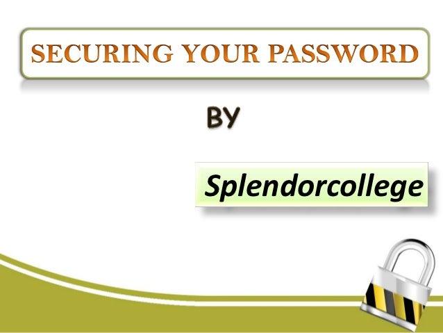 Securing password