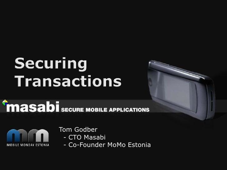 Tom Godber  - CTO Masabi  - Co-Founder MoMo Estonia