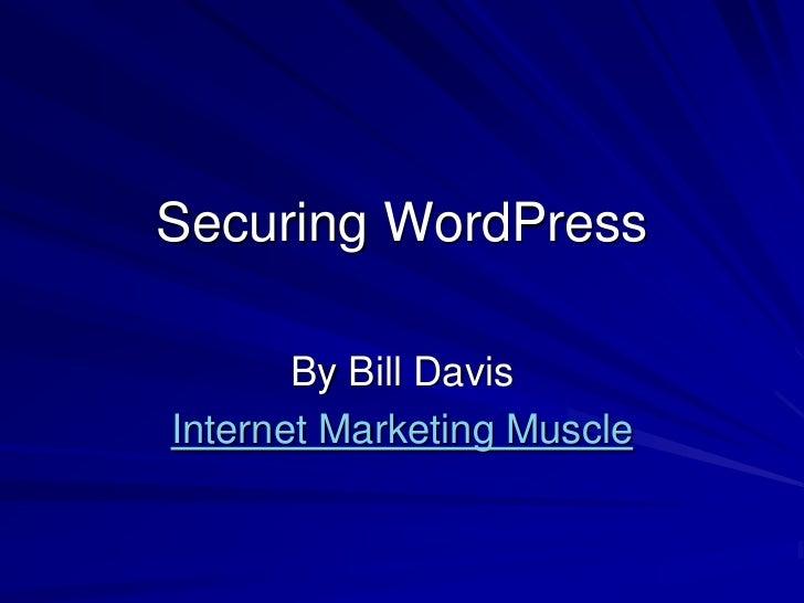Securing WordPress by Bill Davis
