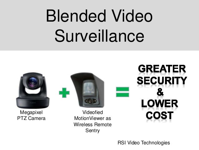Blended Video Surveillance RSI Video Technologies Videofied MotionViewer as Wireless Remote Sentry Megapixel PTZ Camera