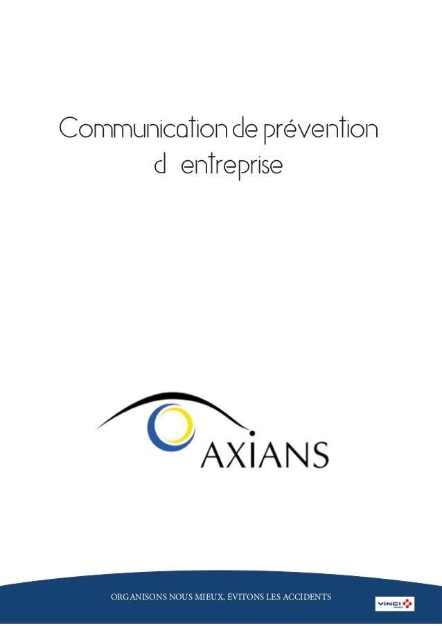 Communicationdeprévention d'entreprise ORGANISONS NOUS MIEUX, ÉVITONS LES ACCIDENTS