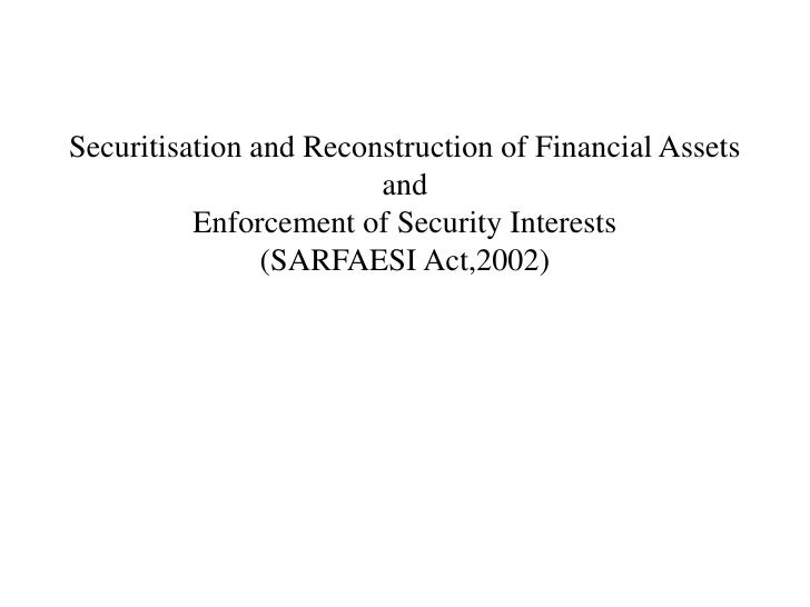Securitisation and reconstruction