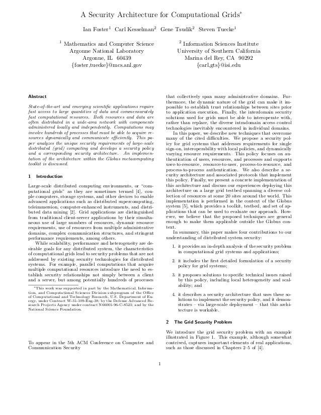A Security Architecture for Computational Grids∗                            Ian Foster1 Carl Kesselman2 Gene Tsudik2 Steve...