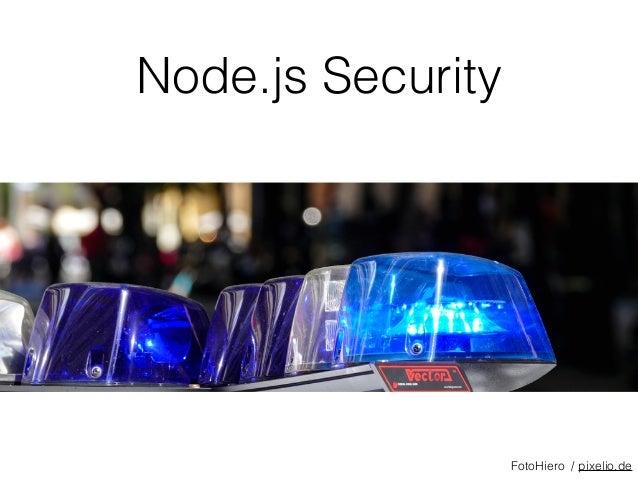 Node.js Security FotoHiero / pixelio.de