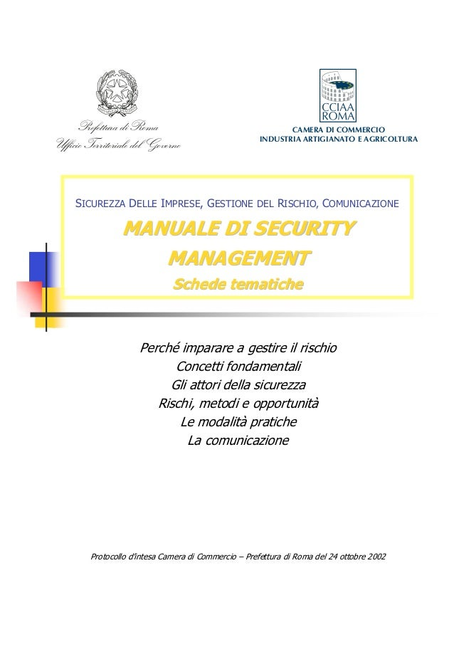 Prefettura di Roma Ufficio Territoriale del Governo  CAMERA DI COMMERCIO INDUSTRIA ARTIGIANATO E AGRICOLTURA  SICUREZZA DE...