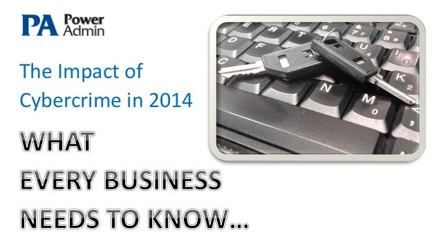A publicatio n from  The Impact of Cybercrime in 2014